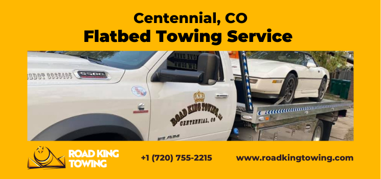 Flatbed Towing Service Centennial CO - flatbed towing near me, flatbed towing service, flatbed towing company, flatbed towing service near me