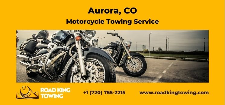 Motorcycle Towing Service Aurora Co - Motorcycle Transfer Company Aurora CO - Motorcycle Towing Near Me Aurora